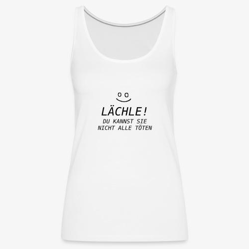 Spruch - Frauen Premium Tank Top