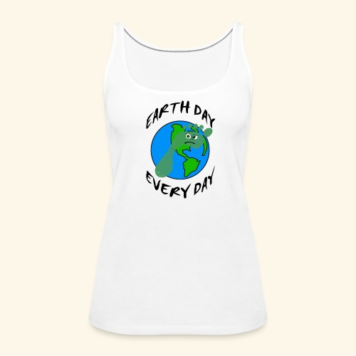 Earth Day Every Day - Frauen Premium Tank Top