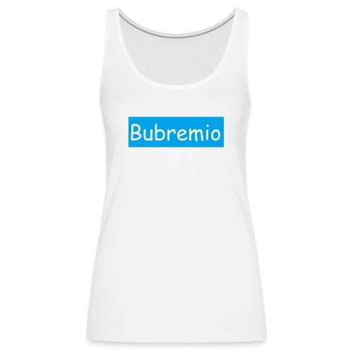 Bubremio - Women's Premium Tank Top