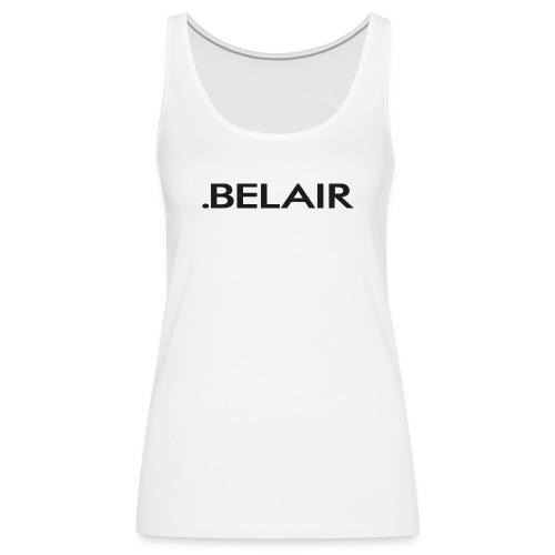 BELAIR ( X X ) - Frauen Premium Tank Top