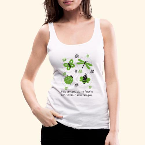 Amigos del huerto y el jardín - Camiseta de tirantes premium mujer