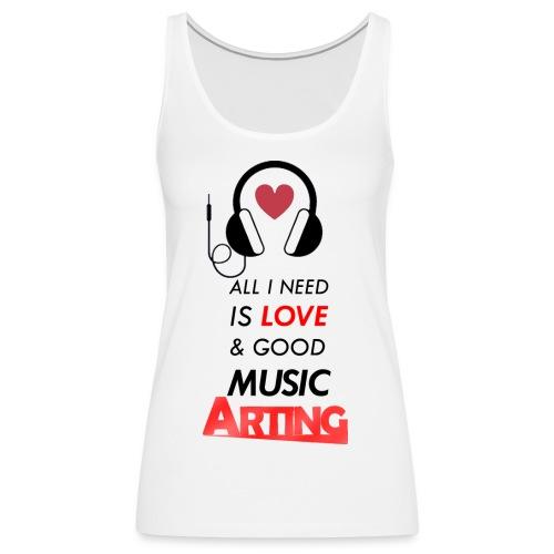 Solo necesitas amor y buena musica - Camiseta de tirantes premium mujer