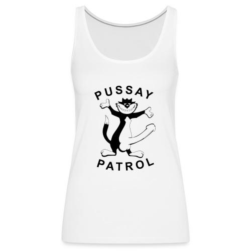 Pussay Patrol from as seen in The Inbetweeners - Women's Premium Tank Top