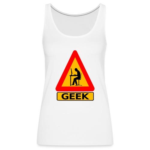 geek_warning - Débardeur Premium Femme