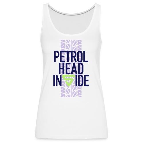 Petrolhead inside - Débardeur Premium Femme