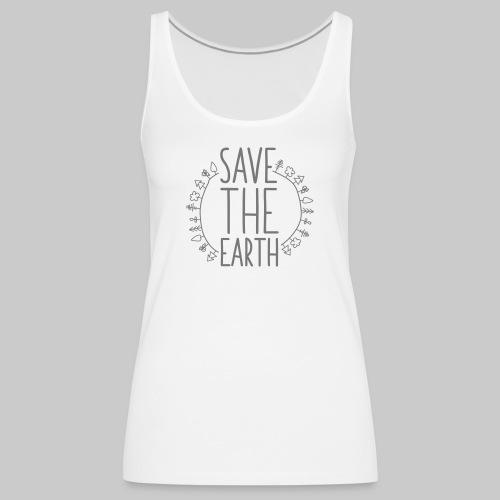 Safe the Earth - Frauen Premium Tank Top