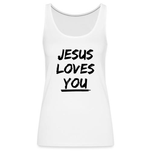 jesus-loves-you - Frauen Premium Tank Top