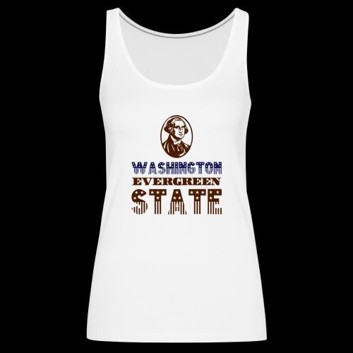 WASHINGTON EVERGREEN STATE - Women's Premium Tank Top