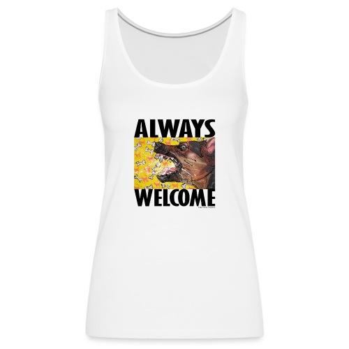 Always welcome - Vrouwen Premium tank top