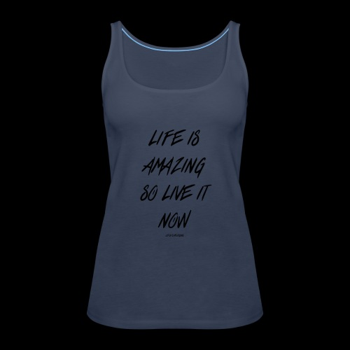 Life is amazing Samsung Case - Women's Premium Tank Top