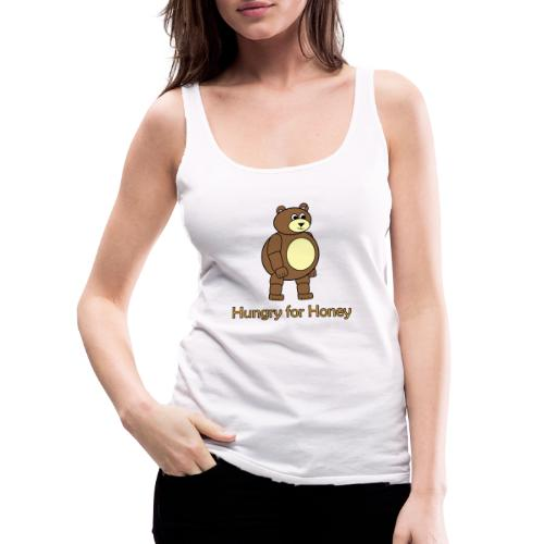 Bär - Hungry for Honey - Frauen Premium Tank Top