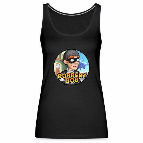 Robbery Bob Button - Women's Premium Tank Top
