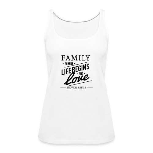 Family for live with love - Frauen Premium Tank Top