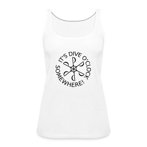 Dive o clock Black - Women's Premium Tank Top