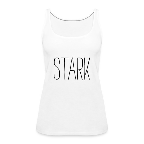 STARK SHIRT - Frauen Premium Tank Top