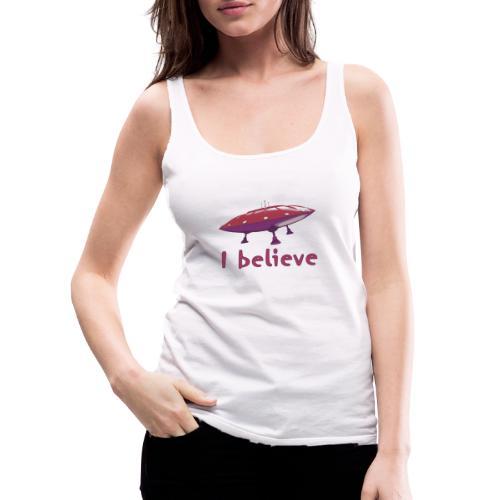 I believe - Women's Premium Tank Top
