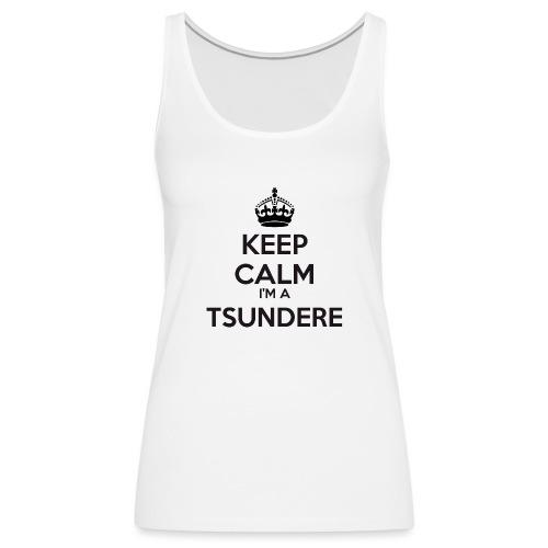 Tsundere keep calm - Women's Premium Tank Top