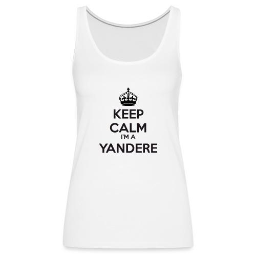 Yandere keep calm - Women's Premium Tank Top