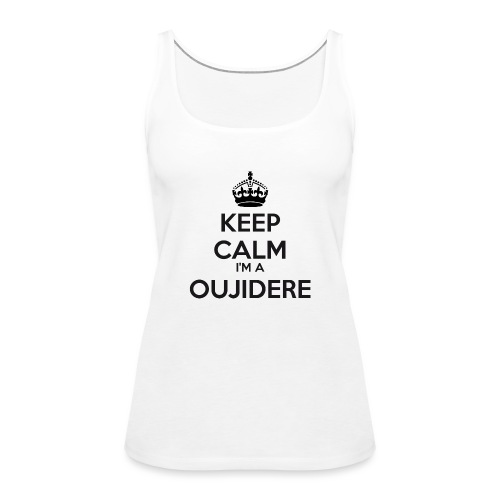 Oujidere keep calm - Women's Premium Tank Top