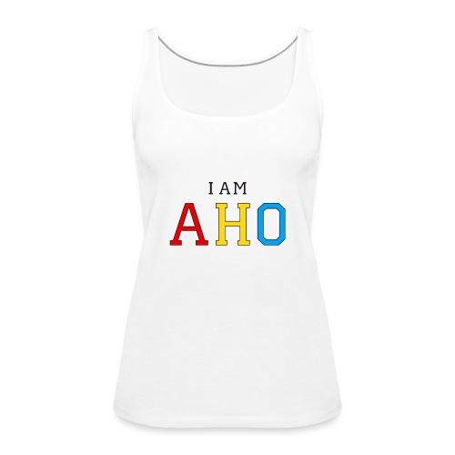 I am aho - Women's Premium Tank Top