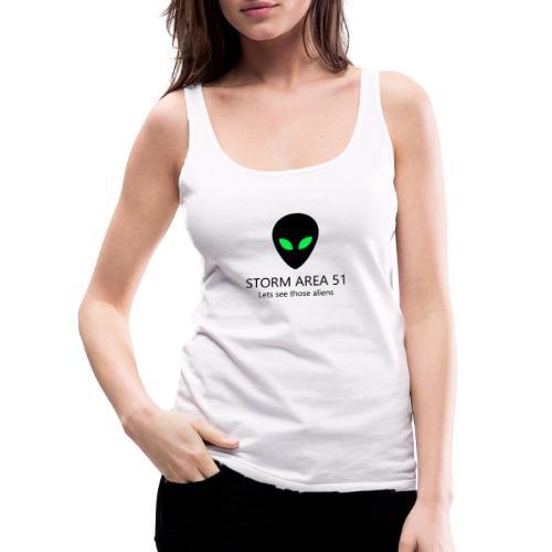 Storm area 51, let's see those aliens - Women's Premium Tank Top