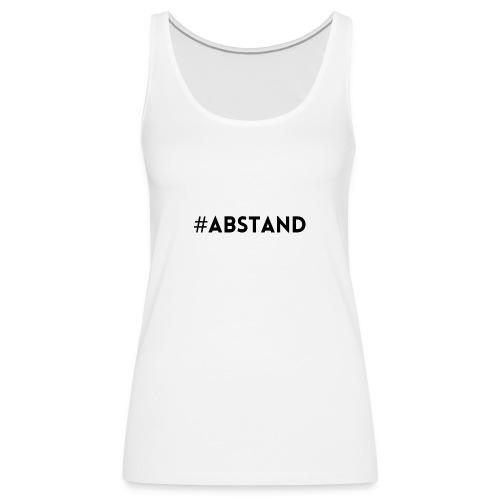 Corona T-Shirt ABSTAND - Frauen Premium Tank Top