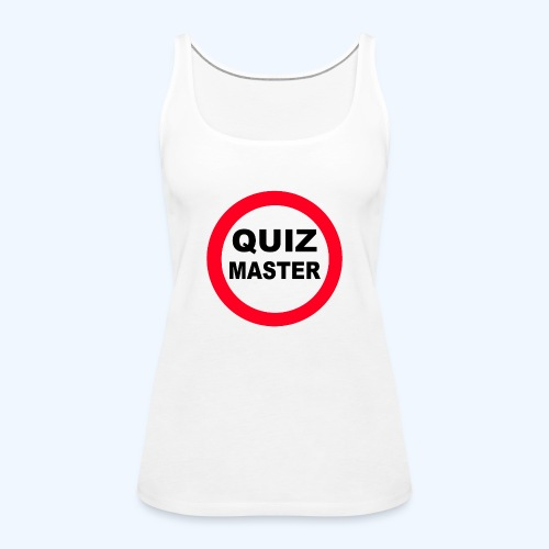 Quiz Master Stop Sign - Women's Premium Tank Top