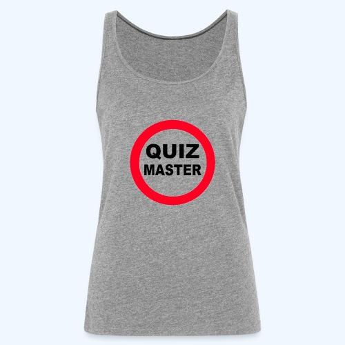 Quiz Master Stop Sign - Women's Premium Tank Top