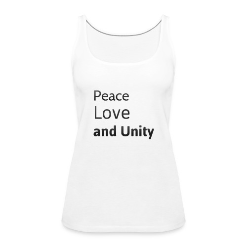 peace love and unity - Women's Premium Tank Top