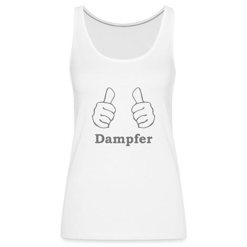 thumbs up Dampfen - Frauen Premium Tank Top