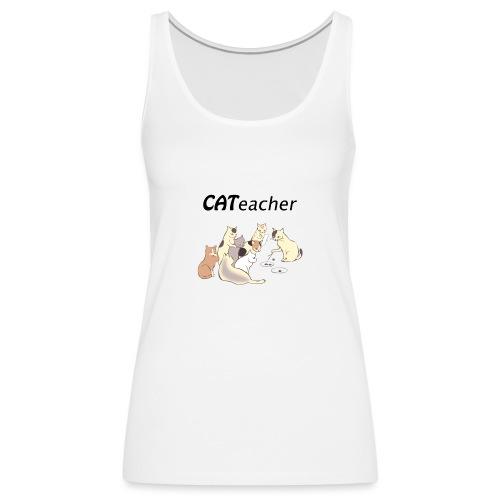 cat teacher Katt lärare roliga katter - Premiumtanktopp dam