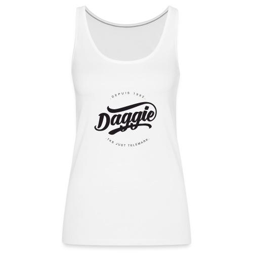 Daggies LOGO Serigraphie - Débardeur Premium Femme