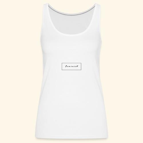 Feminist - Camiseta de tirantes premium mujer