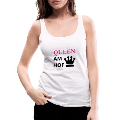 Queen am Hof - Frauen Premium Tank Top