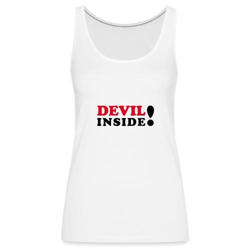 Devil inside - Schriftzug - Frauen Premium Tank Top