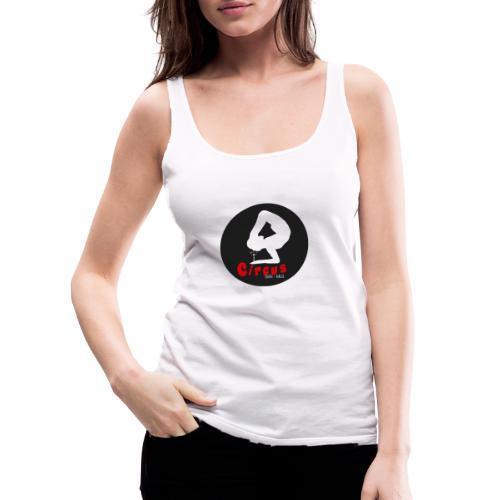 Circus mitic bar - Camiseta de tirantes premium mujer