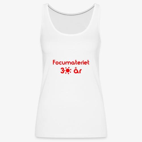 Focumateriet 30 år - Premiumtanktopp dam