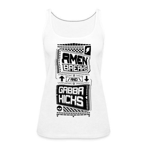 Amen Breaks & Gabba Kicks - Women's Premium Tank Top