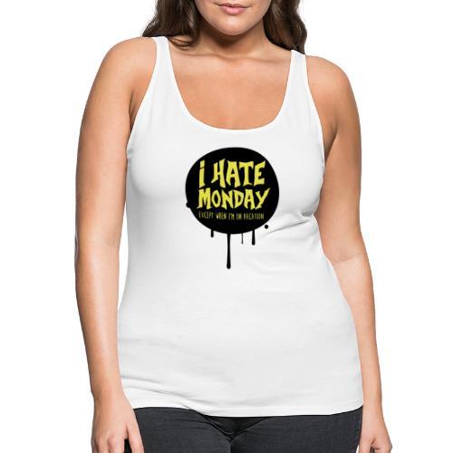 je déteste le lundi - Débardeur Premium Femme