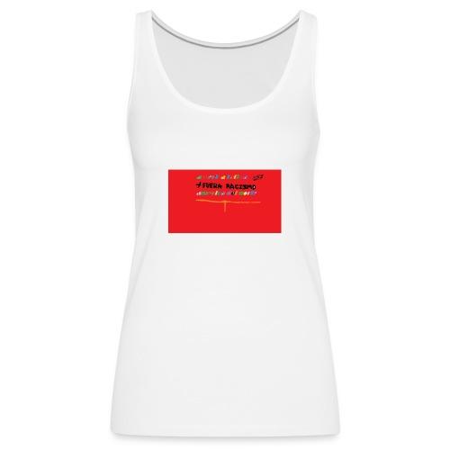 fuera rasismo - Camiseta de tirantes premium mujer