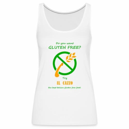 il Cazzo Gluten Free - Canotta premium da donna