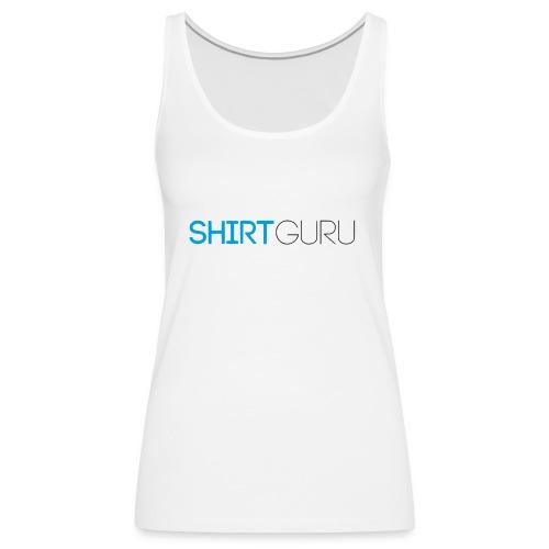 SHIRTGURU - Frauen Premium Tank Top
