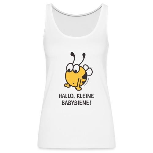 Hallo, kleine Babybiene! - Frauen Premium Tank Top