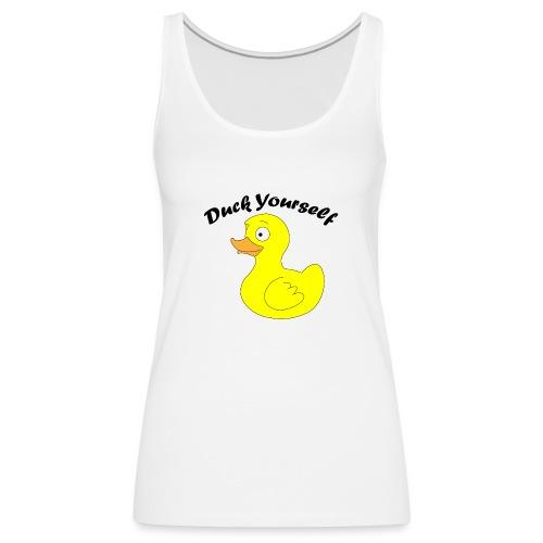 duck yourself #2 - Vrouwen Premium tank top