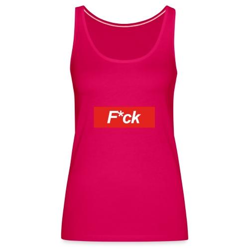 F*cking Shirt - Vrouwen Premium tank top