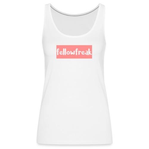 fellowfreak - Frauen Premium Tank Top