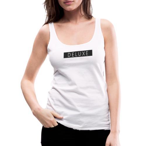 DELUXE - Camiseta de tirantes premium mujer