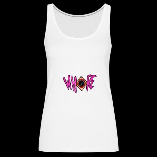 whore - Premiumtanktopp dam