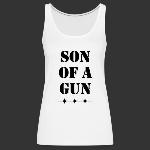 Son of a gun - Frauen Premium Tank Top
