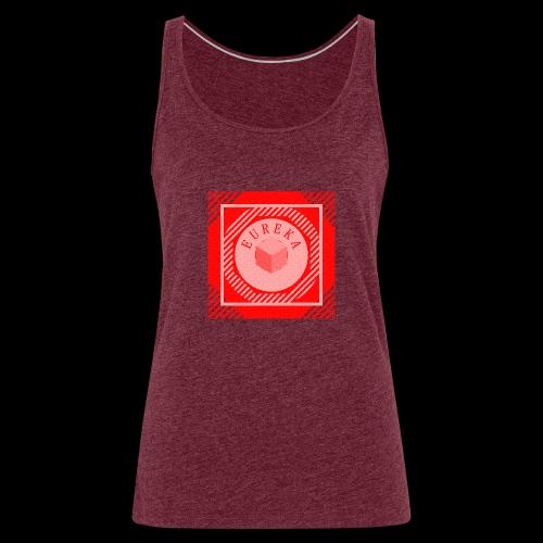Tee-shirt EUREKA spécial rentrée des classes - Débardeur Premium Femme